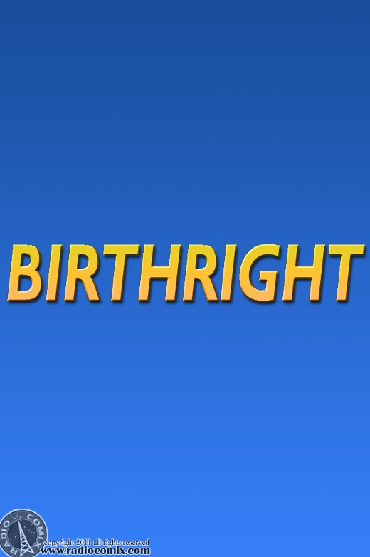 Birthright coming soon