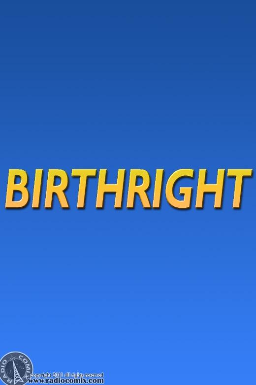 Birthright coming soon